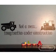 Not a mess imagination under construction Vinyl Wall Decal