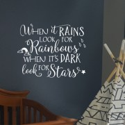 When it rains, look for rainbows when its dark look for stars Vinyl Wall Decal 1