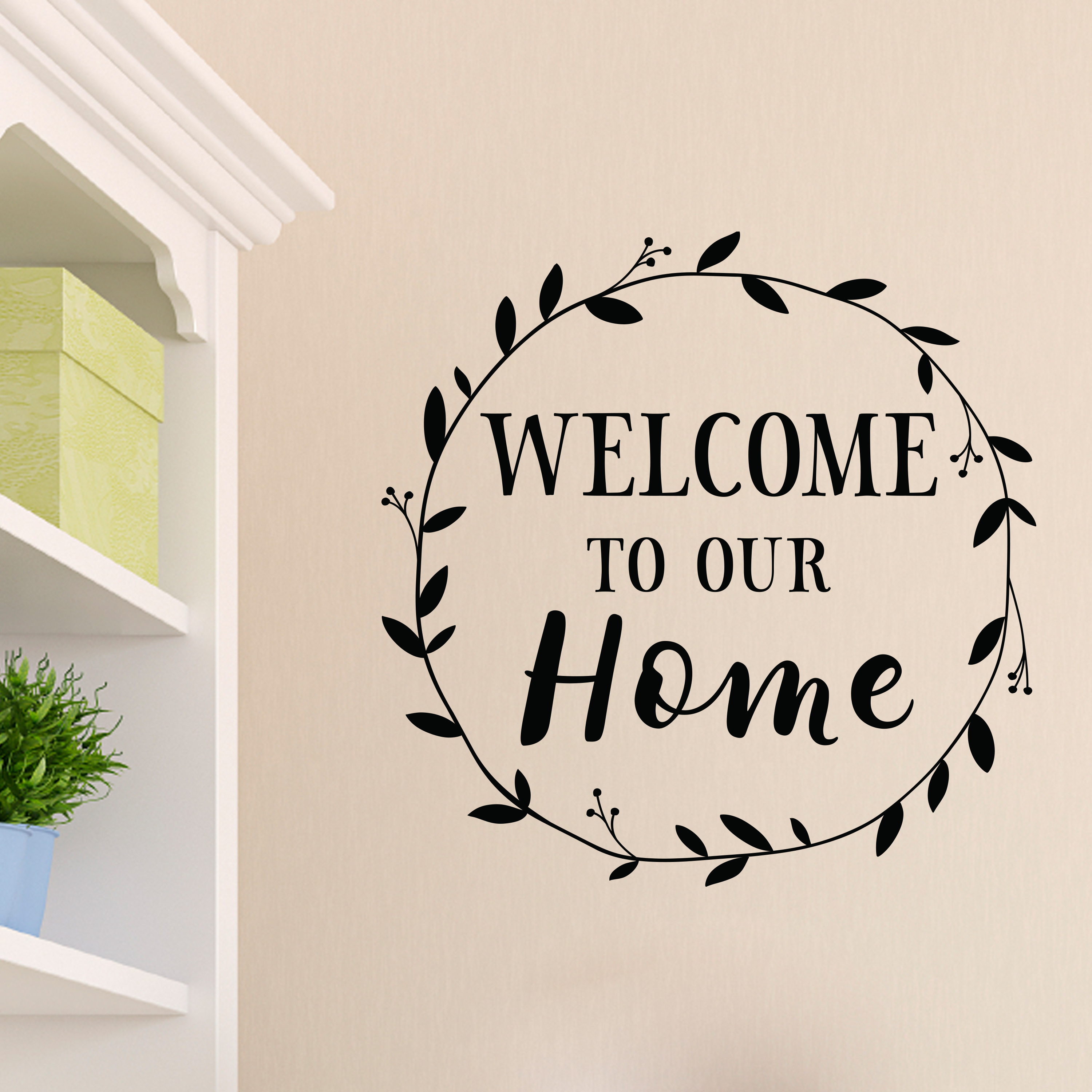 Welcome To Our Home Vinyl Wall Decal Entry Wall Art Picture Wall