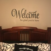 Welcome So glad you're here Vinyl Wall Decal
