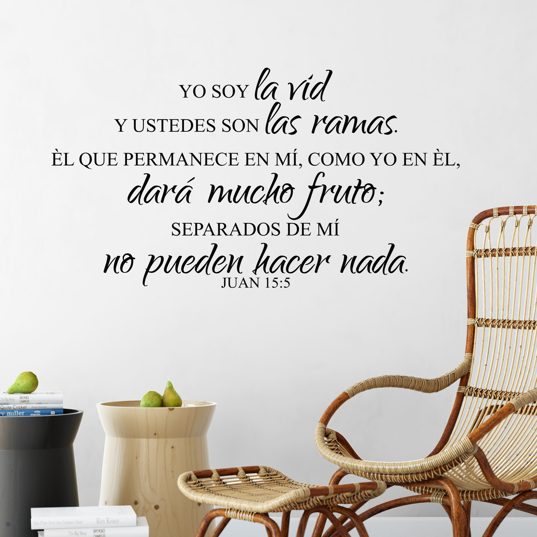 John 15v5 Vinyl Wall Decal 4 Spanish Yo Soy La Vid Y Ustedes Son Las