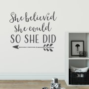 She Believed She Could So She Did Vinyl Wall Decal