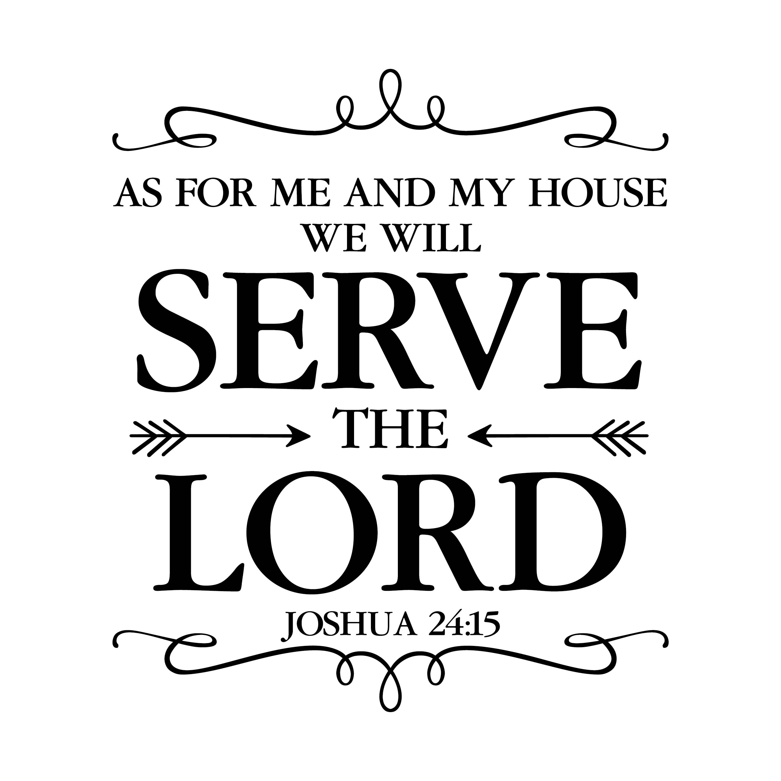 Joshua 24v15 Vinyl Wall Decal 19 As For Me And My House We