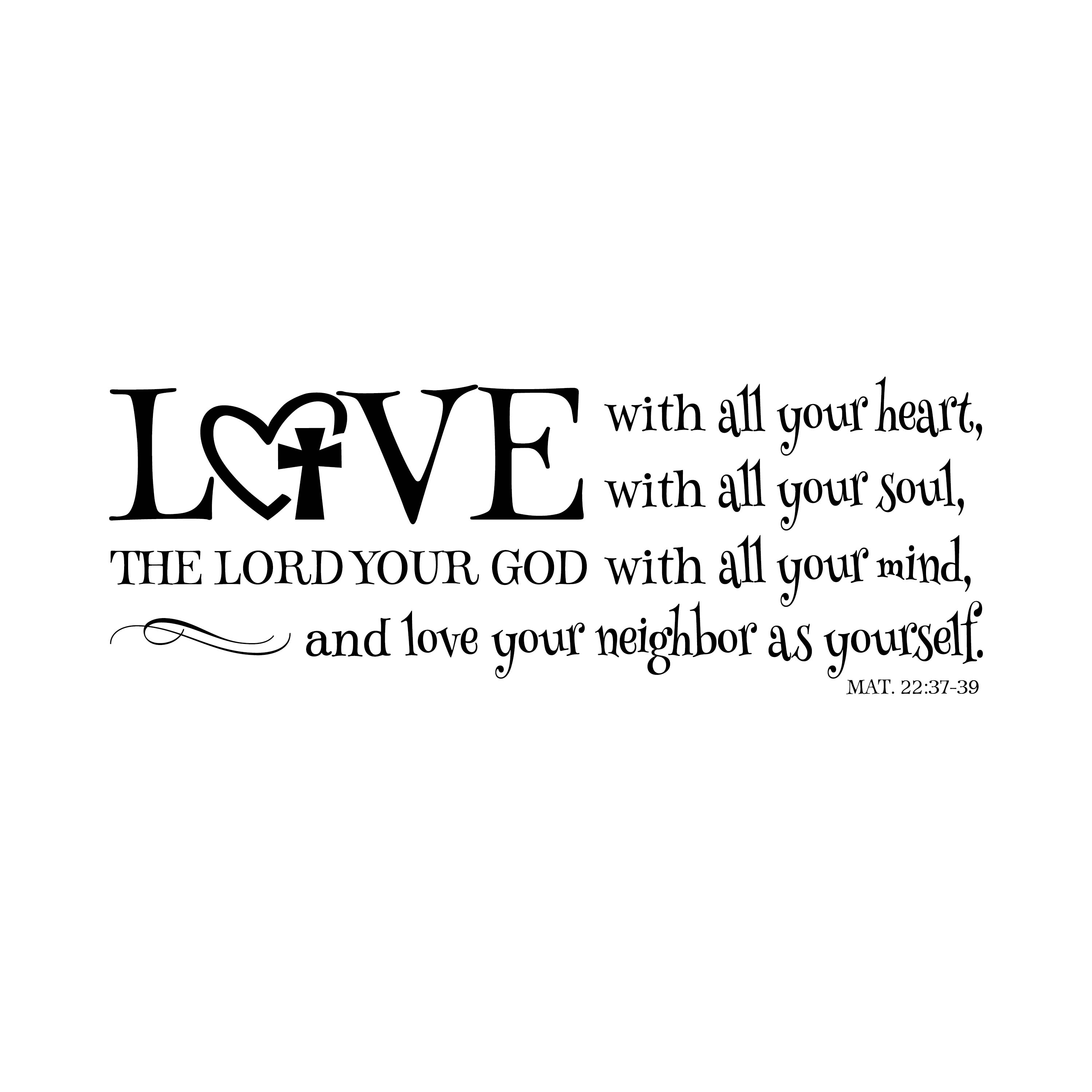 The Lord S Love Wall Decal: Matthew 22V37 Vinyl Wall Decal 3 Love The Lord Your God