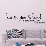Matthew 8v13 Vinyl Wall Decal 1