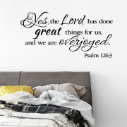 Psalm 126v3 Vinyl Wall Decal 1