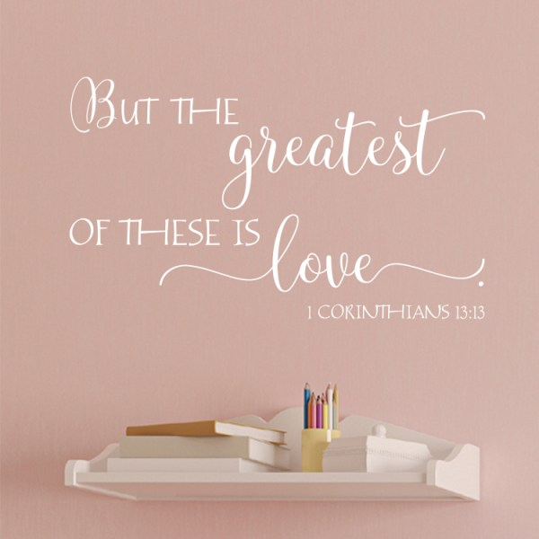 1 Corinthians 13v13 Vinyl Wall Decal 2