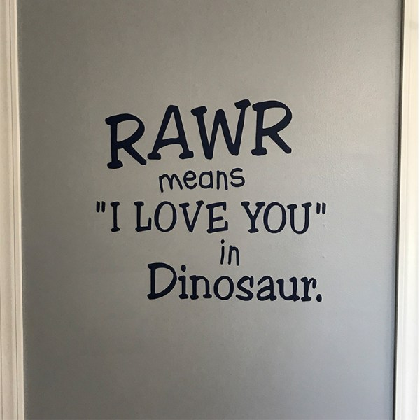 Rawr Means I Love You in Dinosaur Vinyl Wall Decal