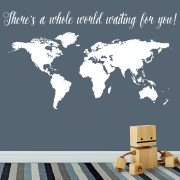 There's a Whole World Waiting for You Vinyl Wall Decal
