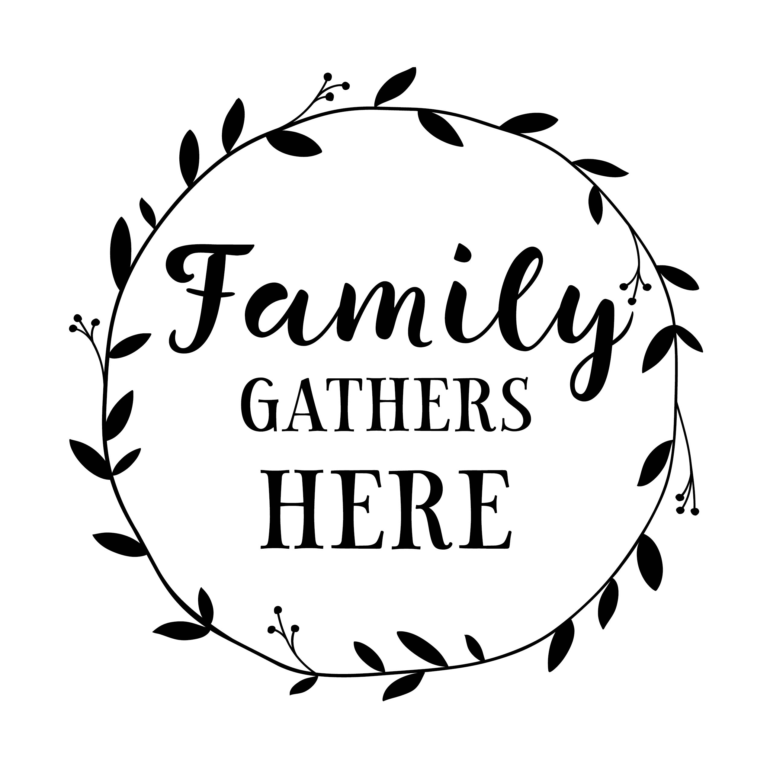Family Gathers Here Vinyl Wall Decal Family Quote Family