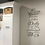 O to Grace How Great a Debtor Daily Vinyl Wall Decal