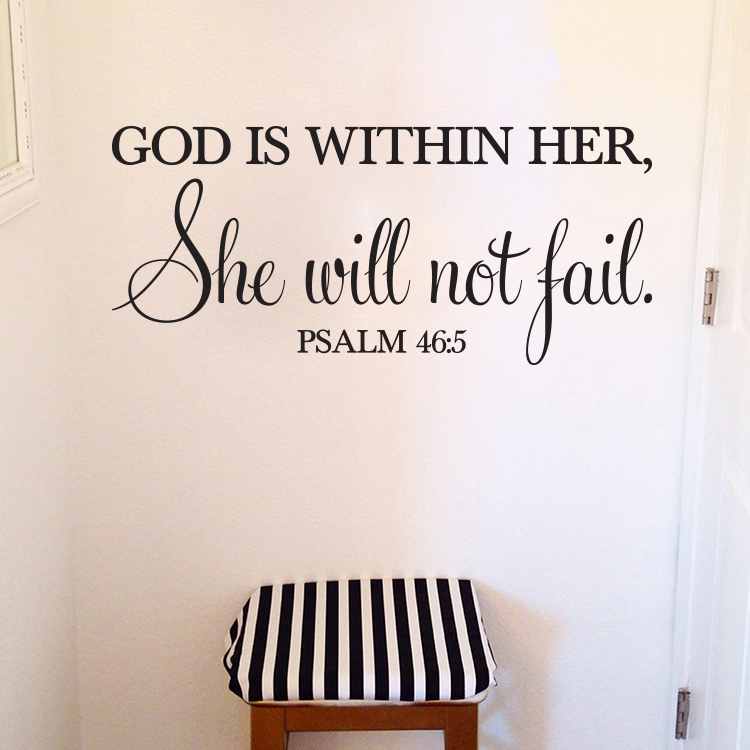 Psalm 46:5 Vinyl Wall Decal 2 by Wild Eyes Signs God is Within Her She Will  Not Fail, Modern Wall Art, Bible Wall Words, Christian Word Lettering,