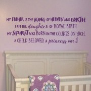 My father is the King and a princess am I Vinyl Wall Decal