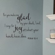 Psalm 92v4 Vinyl Wall Decal