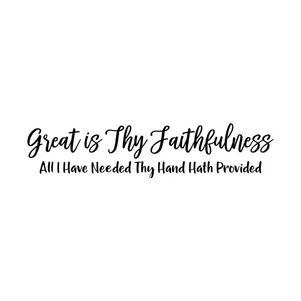 Great is Thy Faithfulness Vinyl Wall Decal