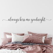Always kiss me goodnight Vinyl Wall Decal 3