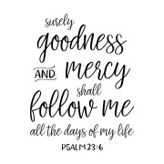 Psalm 23:6 Vinyl Wall Decal