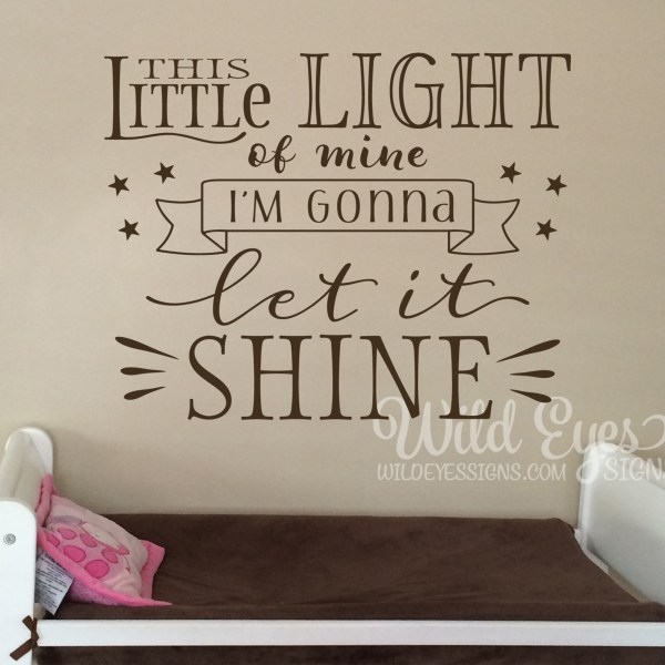 is little light of mine Vinyl Wall Decal