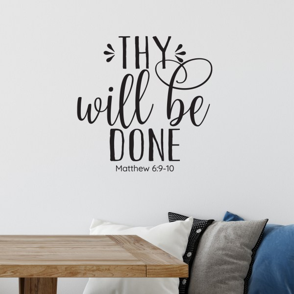 Thy Will Be Done Vinyl Wall Decal by Wild Eyes Signs