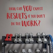How Can You Expect Results Vinyl Wall Decal