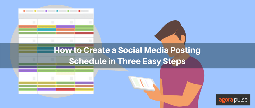 How to Create a Social Media Post Schedule in Three Easy Steps