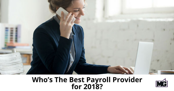 Who's The Best Payroll Provider for 2018?