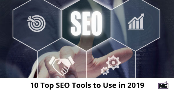 10 Top SEO Tools to Use in 2019