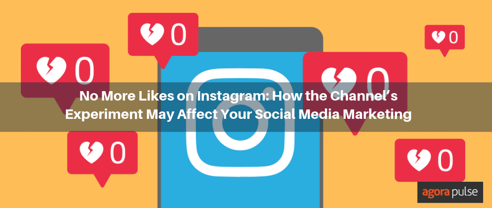 No More Likes on Instagram: What the Channel's Experiment May Mean to Your Social Media Marketing