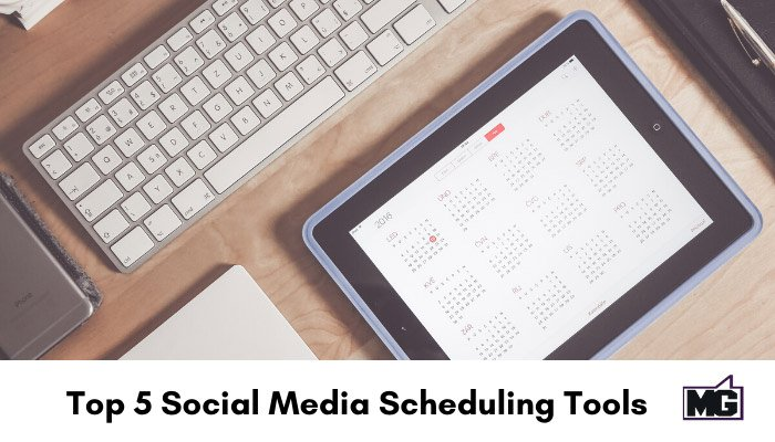 Top 5 Social Media Scheduling Tools