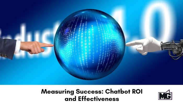 Measuring Success: Chatbot ROI and Effectiveness