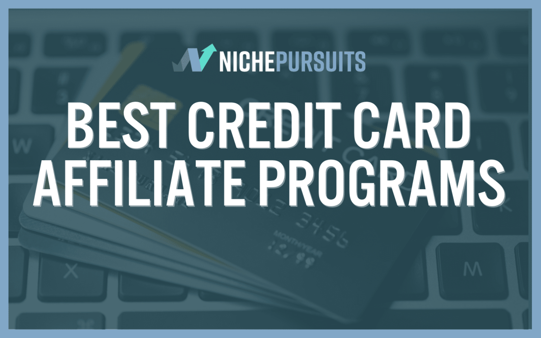 7 HIGH Earning Credit Card Affiliate Programs For Bloggers: Visa, Amex, Citi, & More