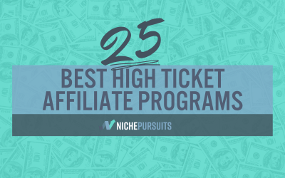 25 BEST High Ticket Affiliate Programs: Big Payout And High End Affiliate Marketing