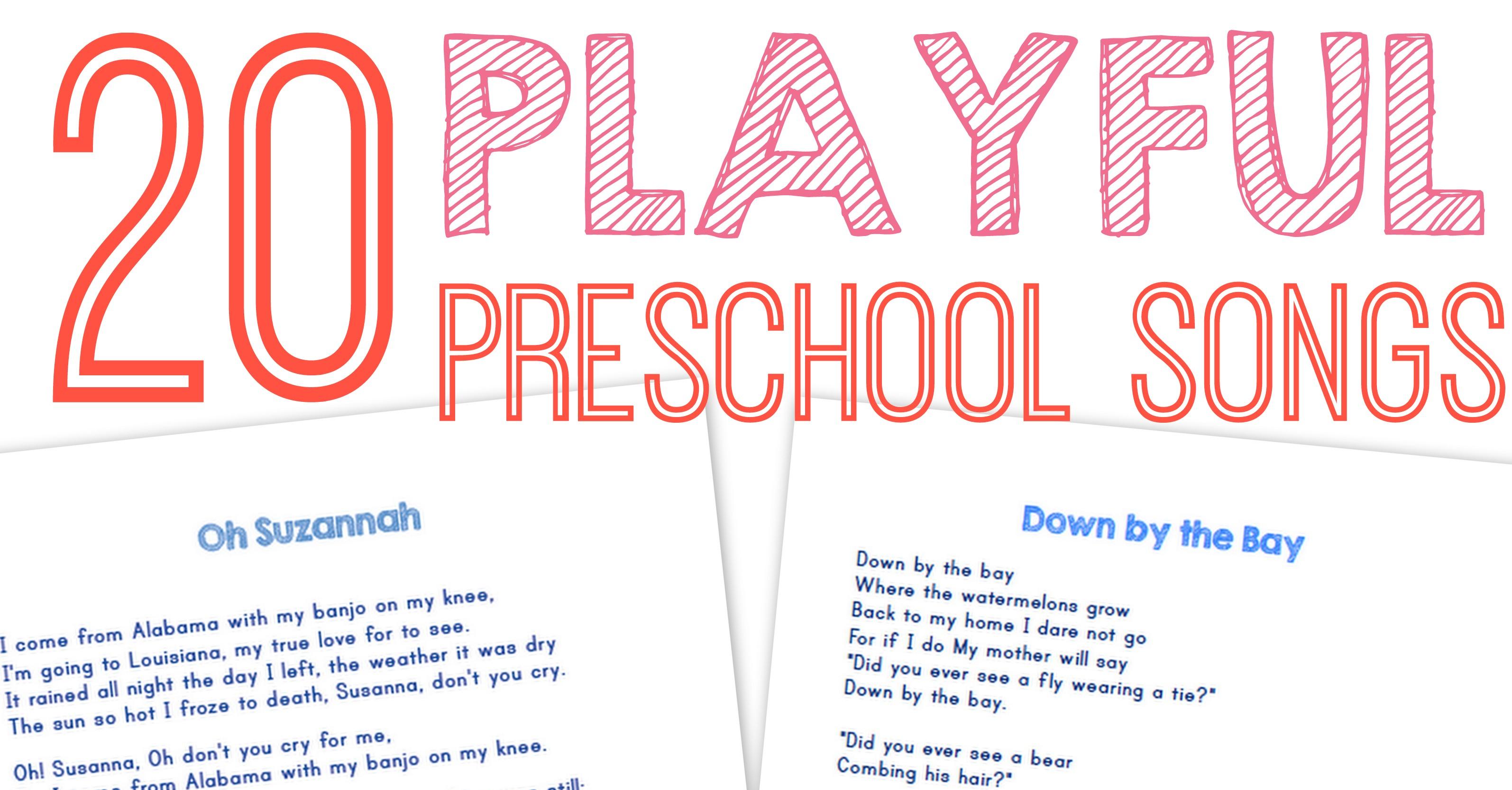 20 Best Preschool Songs Free Printable