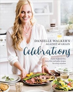 Gluten Free, Paleo and Dairy Free Cookbook
