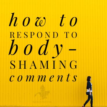 respond to body shaming