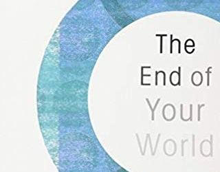 The End of Your World – Adyashanti