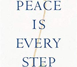 Peace is Every Step – Thich Nhat Hanh