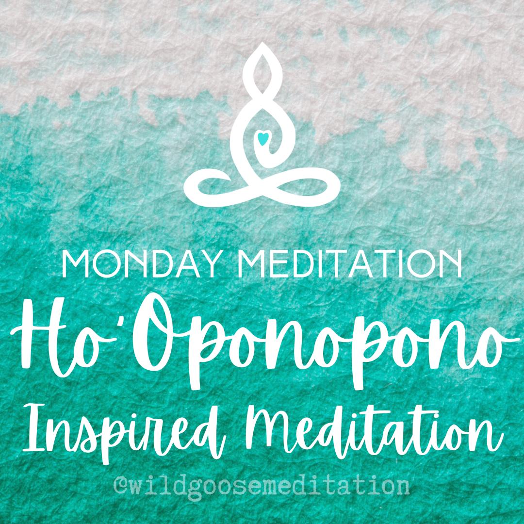 Ho'Oponopono Inspired Meditation