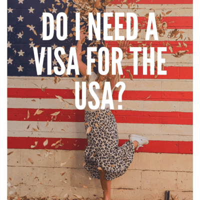 Do I need a Visa for the USA?