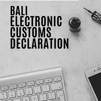 Bali Electronic Customs Declaration