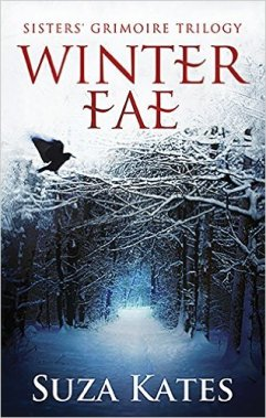 Winter Fae (The Sisters' Grimoire Trilogy Book 1) by Suza Kates - Release Date: Sept. 11th, 2015