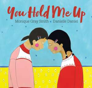 You hold me up - books that teach kindness and compassion