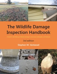 Wildlife Damage Inspection Handbook, 3rd ed. by Stephen M. Vantassel.