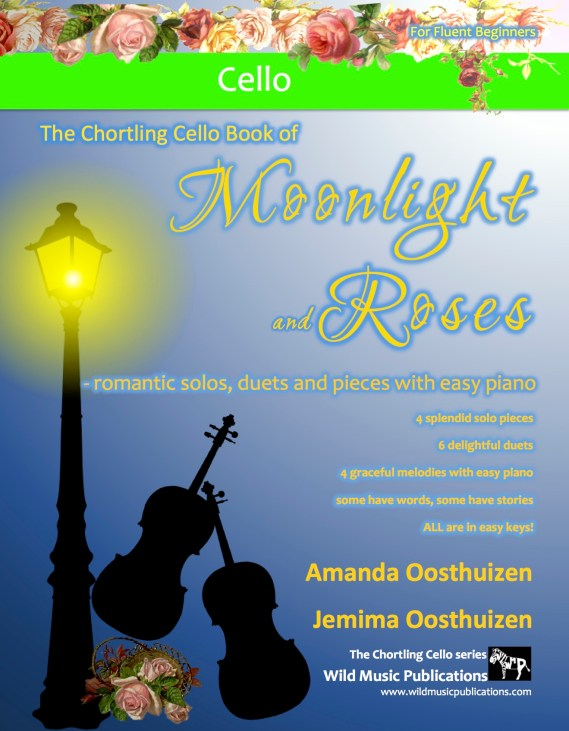 The Chortling Cello Book of Moonlight and Roses