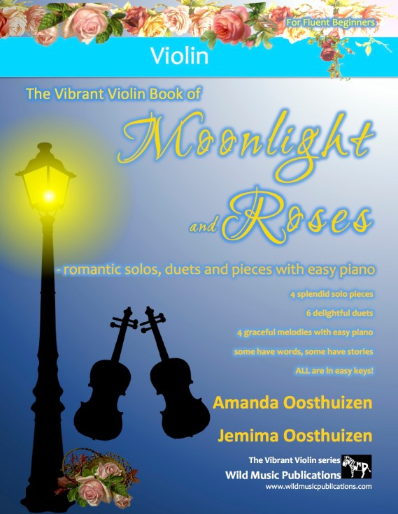 The Vibrant Violin Book of Moonlight and Roses