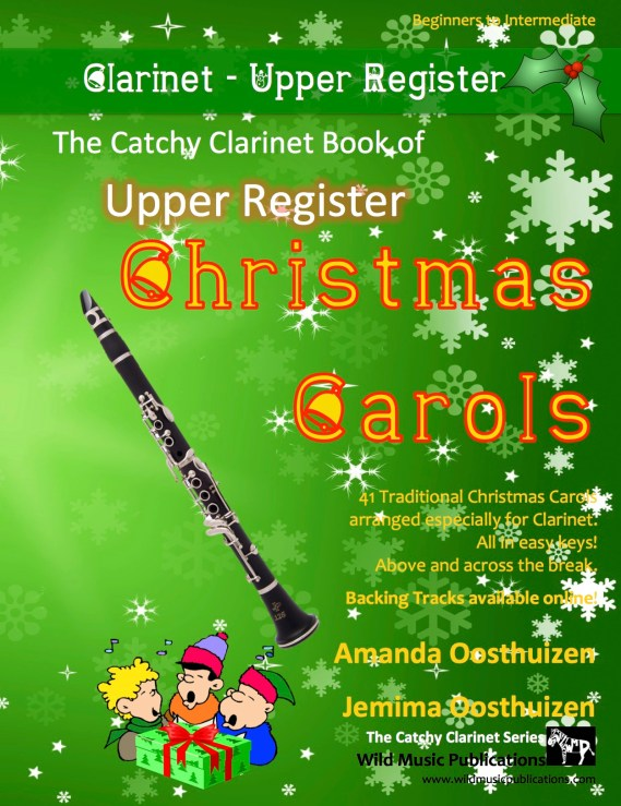 The Catchy Clarinet Book of Upper Register Christmas Carols