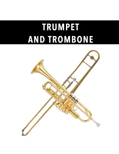 Trumpet and Trombone
