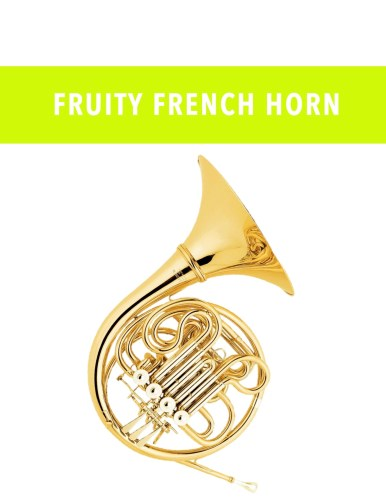 Fruity French Horn