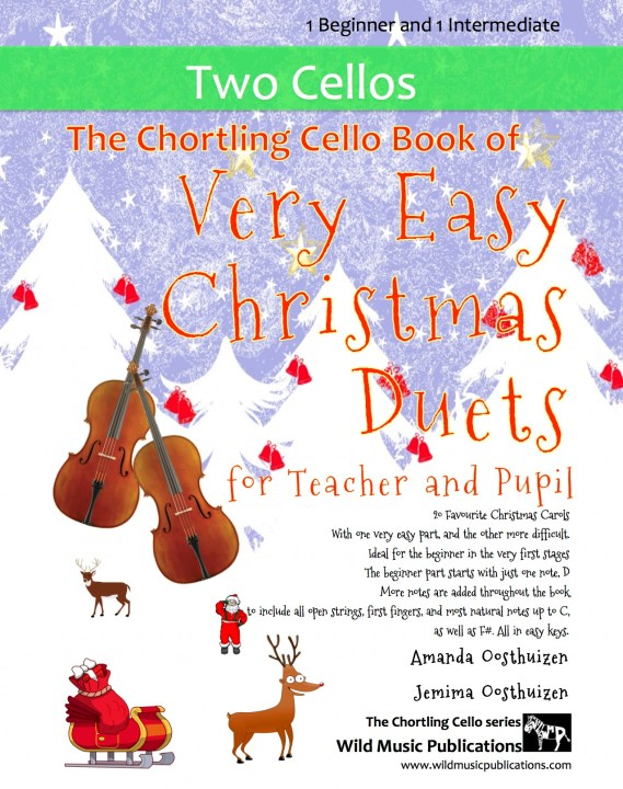 The Chortling Cello Book of Very Easy Christmas Duets for Teacher and Pupil