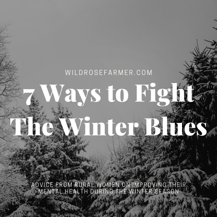 7 Ways to Fight The Winter Blues